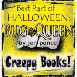 Bug Queen by Jen Ponce, Graphic by @Monster_Maven