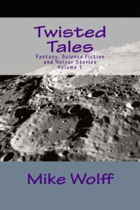 Twisted Tales by Mike Wolff author spotlight on Jen Ponce's blog
