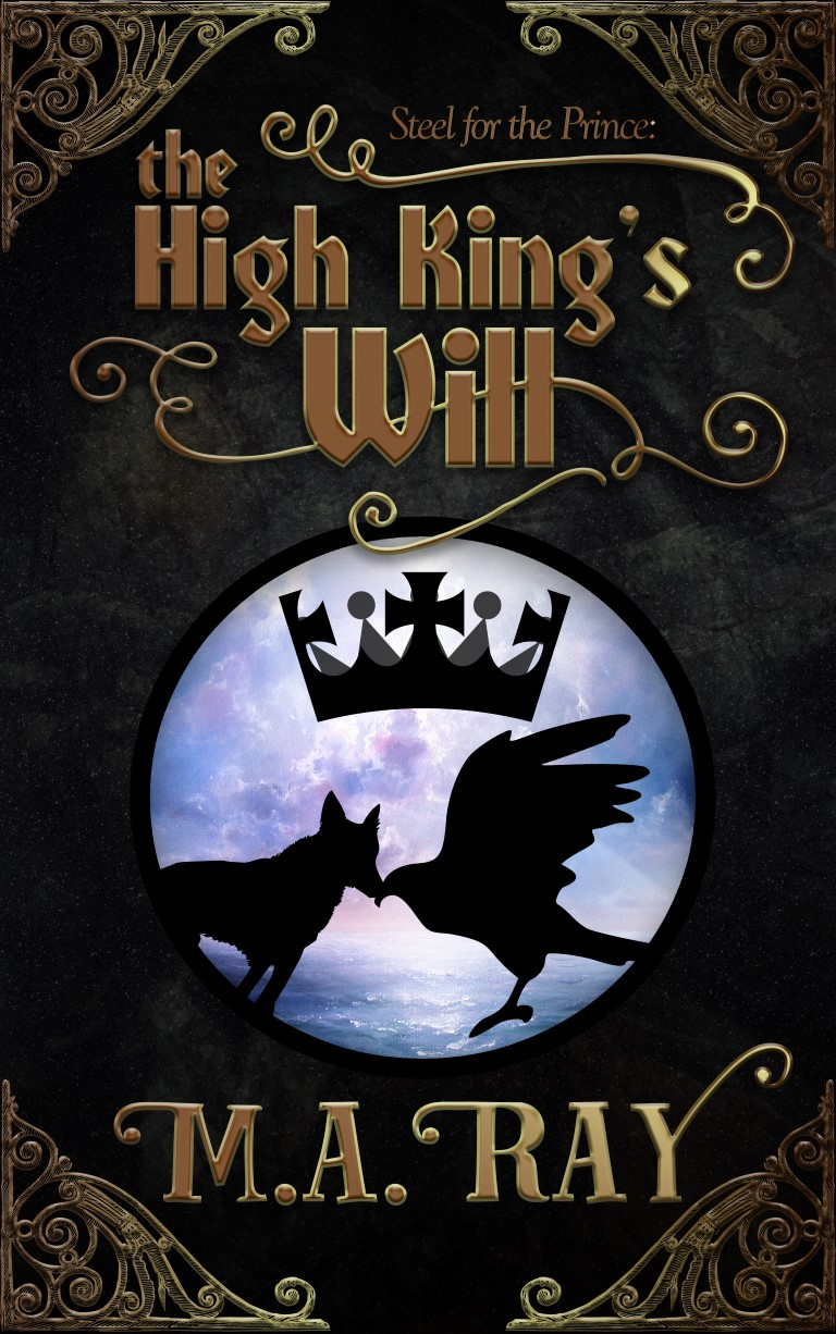THE HIGH KING'S WILL!!! Out today!!