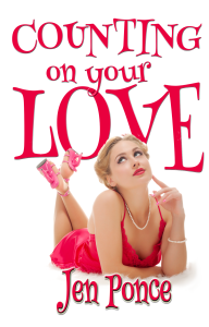 Counting On Your Love by author Jen Ponce
