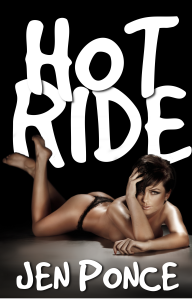 Hot Ride by author Jen Ponce